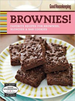 Good Housekeeping Brownies!: Favorite Recipes for Brownies, Blondies & Bar Cookies (PagePerfect NOOK Book)