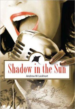 Shadow In The Sun