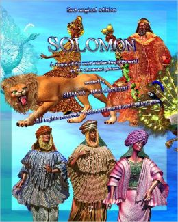 SOLOMON: The Reign of the Wisest King in the World in 3D Illustrations