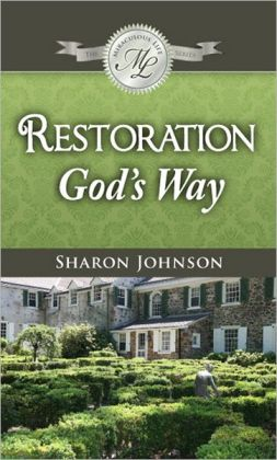 Restoration God's Way