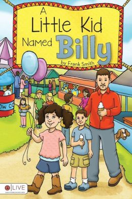 A Little Kid Named Billy