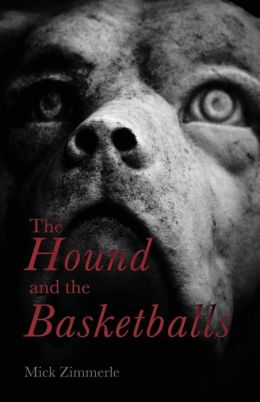 The Hound and the Basketballs