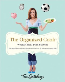 The Organized Cook: Weekly Meal Plan System