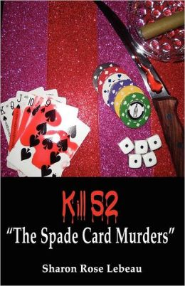 Kill 52: The Spade Card Murders