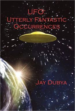 UFO: Utterly Fantastic Occurrences