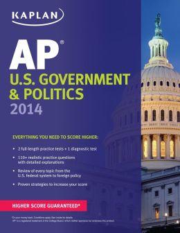 Kaplan AP U.S. Government & Politics 2014
