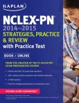Book Cover Image. Title: NCLEX-PN 2014-2015 Strategies, Practice, and Review with Practice Test:  Book + Online, Author: Kaplan
