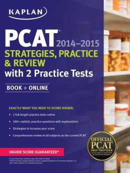 Kaplan PCAT 2014-2015 Strategies, Practice, and Review with 2 Practice Tests: Book + Online