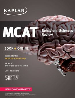 Kaplan MCAT Behavioral Sciences Review: Created for MCAT 2015