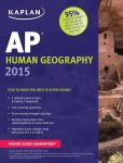 Book Cover Image. Title: Kaplan AP Human Geography 2015, Author: Kelly Swanson