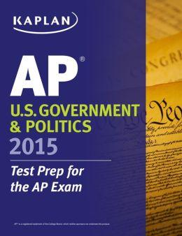 Kaplan AP U.S. Government & Politics 2015