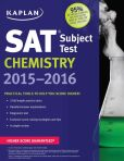 Book Cover Image. Title: Kaplan SAT Subject Test Chemistry 2015-2016, Author: Kaplan