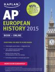 Book Cover Image. Title: Kaplan AP European History 2015, Author: Martha Moore