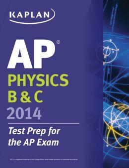 Kaplan AP Physics B & C 2014