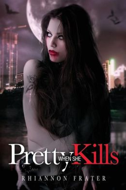 Pretty When She Kills