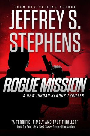 Rogue Mission: A Jordan Sandor Thriller