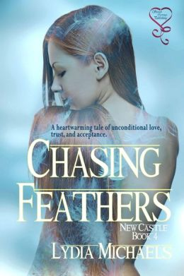 Chasing Feathers (New Castle Series 4)