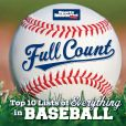 Book Cover Image. Title: Sports Illustrated Kids Full Count:  Top 10 Lists of Everything in Baseball, Author: Sports Illustrated Kids
