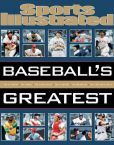 Book Cover Image. Title: Sports Illustrated Baseball's Greatest, Author: Editors of Sports Illustrated