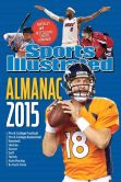 Book Cover Image. Title: Sports Illustrated Almanac 2015, Author: Editors of Sports Illustrated