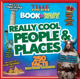 TIME for Kids The Big Book of Why: Really Cool People and Places (PagePerfect NOOK Book)