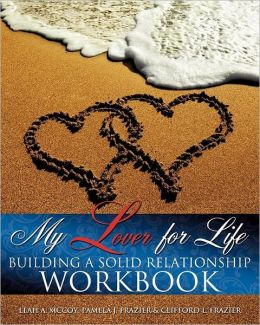 My Lover for Life ' Building A Solid Relationship Workbook