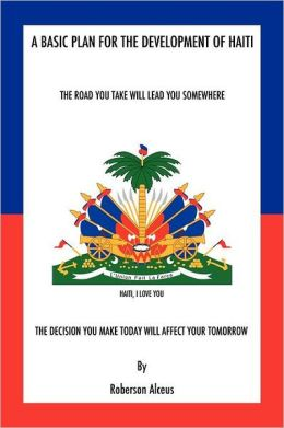 A Basic Plan For The Development Of Haiti