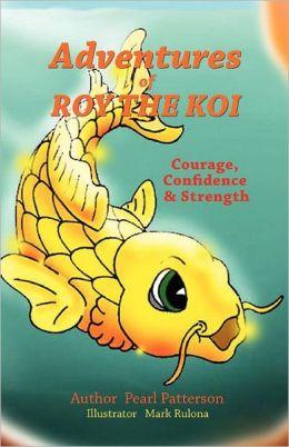 Adventures of Roy the Koi