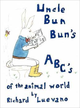 Uncle Bun Bun's Abc's of the Animal World