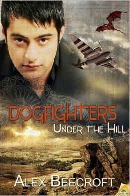 Under the Hill: Dogfighters