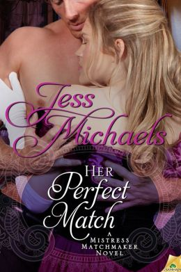 Her Perfect Match (Mistress Matchmaker Series #3)