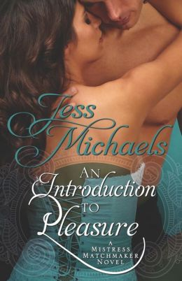 An Introduction to Pleasure (Mistress Matchmaker Series #1)