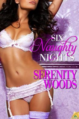 Six Naughty Nights