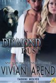 Book Cover Image. Title: Diamond Dust (Takhini Wolves Series #3), Author: Vivian Arend
