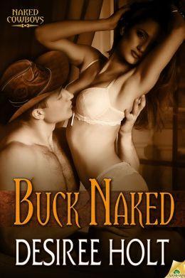 Buck Naked (Naked Cowboys Series #2)