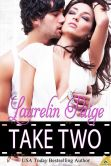 Book Cover Image. Title: Take Two, Author: Laurelin Paige