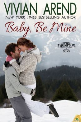 The cover of Vivian Arend's Baby, Be Mine