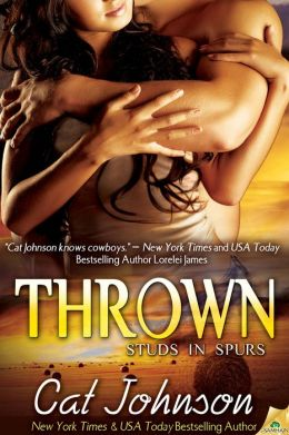 Thrown (Studs in Spurs Series #6)