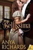 Book Cover Image. Title: Bellissima, Author: Anya Richards
