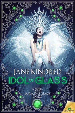 Idol of Glass