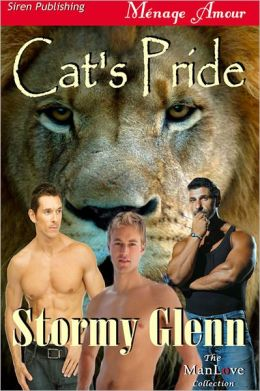 Cat's Pride (Siren Publishing Menage Amour ManLove)