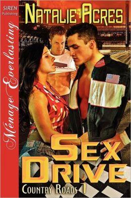 Sex Drive [Country Roads 1] (Siren Publishing Menage Everlasting)