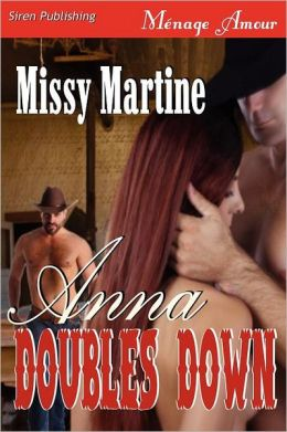 Anna Doubles Down (Siren Publishing Menage Amour)
