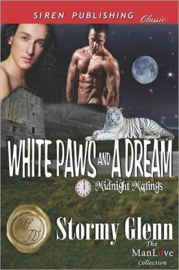 White Paws And A Dream [Midnight Matings] (Siren Publishing Classic Manlove)