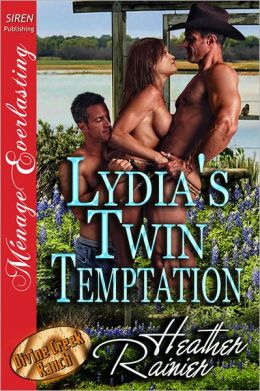 Lydia's Twin Temptation [Divine Creek Ranch 8] (Siren Publishing Menage Everlasting)
