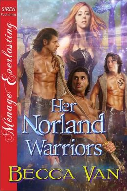 Her Norland Warriors (Siren Publishing Menage Everlasting)