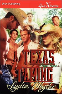 A Texas Taming [Sage, Texas 1] (Siren Publishing Lovextreme Special Edition)