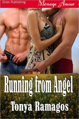 Running from Angel [Sunset Cowboys 4] (Siren Publishing Menage Amour)