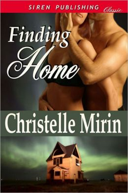 Finding Home (Siren Publishing Classic)