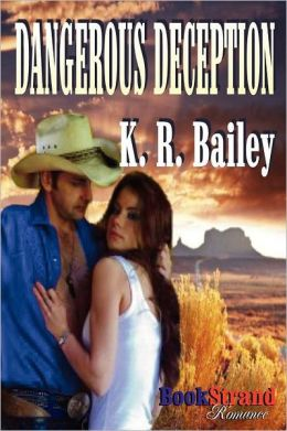 Dangerous Deception (Bookstrand Publishing Romance)
